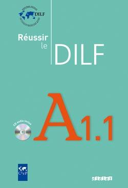 Réussir le DILF A1.1 couverture