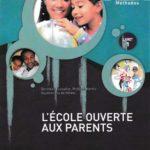 L'École ouverte aux parents - Méthodes / livret 1